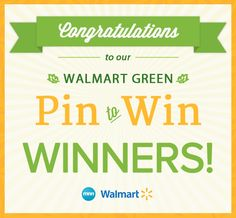 Check out the winners of our Walmart Green: Pin to Win contest!  Special thanks to all our participants!!!  #WalmartGreen