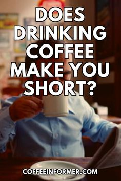 There have been many myths told to younger people that drinking too much coffee will stunt growth.However, this has been proved by science to be false and there is no evidence supporting this hypothesis. The origin of this myth is unknown, but there may have been a midget drinking too much coffee somewhere. #Coffee #coffeehealth Neural Connections, Coffee Health, Short Person, Bone Strength, Too Much Coffee, Rem Sleep, Coffee Facts, American Academy Of Pediatrics, Bone Density