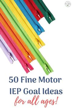 50 IEP Goal Ideas for Fine Motor Skills, can be adapted for all ages #DontIEPalone