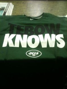 Tebow knows t-shirt
