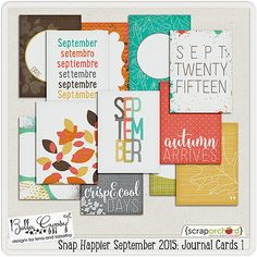 Snap Happier: September 2015 Journal Cards 1 by Bella Gypsy Designs