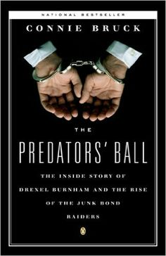 "#465. ""The Predators' Ball""  ***  Connie Bruck  (1988)"