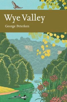 Wye Valley (Collins New Naturalist Library, Book 105) by George Peterken, http://www.amazon.co.uk/dp/B003Z6QGI6/ref=cm_sw_r_pi_dp_8lUNtb0JAXWGC