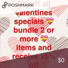 💝Valentine's Special💝 All 💝Valentine's Special💝 items 5% off!    Bundle 2 or more  💝Valentine's Special💝 items  and receive 25% off!  Offer ends Feb. 13th at 11:59pst 💝Valentine's Special💝 Accessories