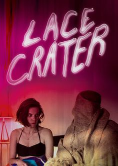 Lace Crater (2015) - After having too much to drink at a weekend getaway in the Hamptons, lonely Ruth hooks up with a ghost and ends up contracting a mysterious malady.