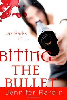 Biting the Bullet (Jaz Parks, Book 3) by Jennifer Rardin, http://www.amazon.com/dp/0316020583/ref=cm_sw_r_pi_dp_0x9Xpb07M085S