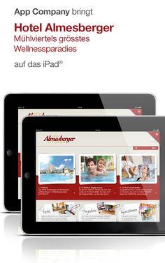 Hotel Almesberger App: App Company Oberösterreich - die Appagentur aus Linz - bringt Hotel Almesberger****s - Mühlviertel größtes Wellnessparadies - auf das iPad®