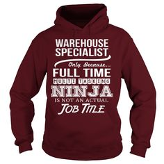 Awesome Tee For Warehouse Specialist T-Shirts, Hoodies. GET IT ==► https://www.sunfrog.com/LifeStyle/Awesome-Tee-For-Warehouse-Specialist-Maroon-Hoodie.html?id=41382