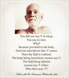 OMG 'I' love this man. He is genius. And the manner he explains brilliant. - Ramana Maharshi