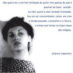 Clarice forever! Clarice Lispector.