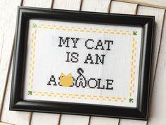 My Cat is an A**hole Cross Stitch DIY KIT Intermediate