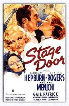 """Stage Door"", 1937 with Katharine Hepburn, Ginger Rogers, Lucille Ball, Ann Miller"