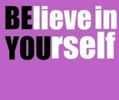 BE YOU--and believe! <3 | via @SparkPeople #motivation #quote