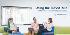 Using the 80/20 Rule to Maximize Customer Experience #User Experience