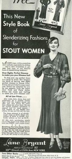 "Lane Bryant's style book of slenderizing fashions for ""stout women"""