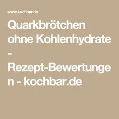 Quarkbrötchen ohne Kohlenhydrate - Rezept-Bewertungen - kochbar.de