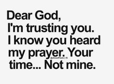 Dear God, I'm trusting you