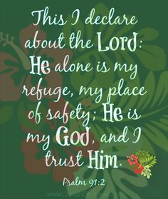 Memory Verse Week Four: He alone is my refuge... Psalm 91:2 | Virtual VBS for GrownUp Girls®