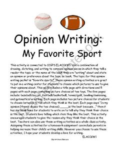 Opinion Writing: Favorite Sport (Persuasive)  These opinion writing activities are great to put in a writing center for students to choose which pictures to use to give their opinions about. This pack includes a title page with directions and 5 pages with