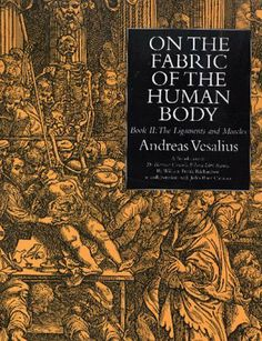On the Fabric of the Human Body, Book II : The Ligaments & Muscles