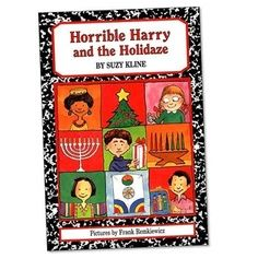 Horrible Harry and the Holidaze - Kids learn about Hanukkah, Christmas, Kwanzaa, Korean New Year and even Three Kings' Day! | Best Holiday Books for Kids - Parenting.com