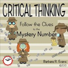 Critical thinking that's fun???  You bet.  Your little detectives follow the clues to the mystery number.