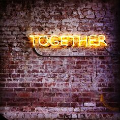 Neon Sign... Together
