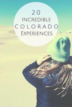 20 incredible Colorado experiences