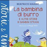 Un libro illustrato diviene, senza esserlo esplicitamente, un catalogo di famiglie e genitori visti attraverso gli occhi dei bambini. http://gallinevolanti.com/la_bambina_di_burro/