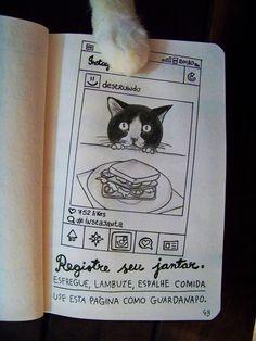 """""""Registre seu jantar. [...] """""""