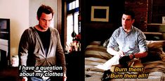 haha,burn them all...Nick & Schmidt
