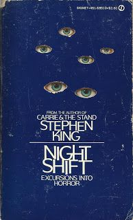 Too Much Horror Fiction: Night Shift by Stephen King: 1979 Signet Paperback Edition