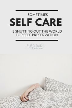 Sometimes Self Care is shutting out the world for Self Preservation. How I'm putting my mental health first rather than letting worry, depression and anxiety in.