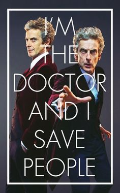 """FANTASTIC SERIES 9 EDIT - """"I'm The Doctor and I save people."""" #DW9"""