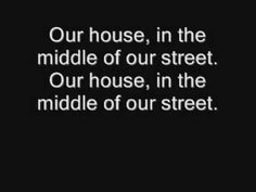 OUR HOUSE MADNESS WITH LYRICS
