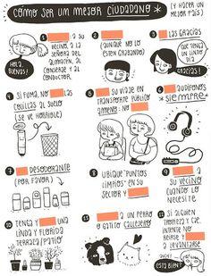 """¿Repasamos las formas del Imperativo para """"usted""""? Hemos eliminado algunas en esta ilustración con consejos sobre cómo ser un buen ciudadano de la ilustradora chilena Fran Meneses. La número 1 sería """"salude"""" o """"diga hola"""", ¿y las demás?  (Las respuestas en la ilustración original en el blog de su fantástica autora: http://sandianerd.blogspot.com.es/search?updated-max=2012-11-20T13:08:00-08:00=20=60=false#) :)"""