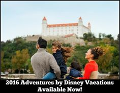 2016 Adventures by Disney Vacations available now!  Where will you adventure?  Let The Magic for Less Travel assist you in choosing the vacation of your dreams!