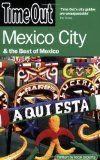 Time Out Mexico City: And the Best of Mexico (Time Out Guides) - http://www.learnjourney.com/travel-south-america-discount-resources-books-guides-free-shipping/travel-mexico-discount-resources-books-guides-free-shipping/time-out-mexico-city-and-the-best-of-mexico-time-out-guides/