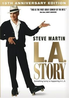 """Film: L.A. Story (1991). With the help of a talking freeway billboard, a """"wacky weatherman"""" tries to win the heart of an English newspaper reporter, who is struggling to make sense of the strange world of early-90s Los Angeles."""