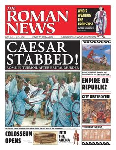 #commoncore History News: The Roman News, by Andrew Langley. Life in ancient Rome is presented in the form of a daily newspaper written at the time. As accessible as your morning paper, THE ROMAN NEWS will give young readers the unforgettable sense of actually being a citizen of an ancient nation. Ages 9-12, GRL W