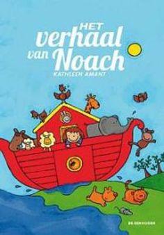 Het verhaal van Noach : prentenboek + vertelplaten (2013). Auteur: Kathleen Amant