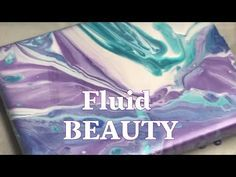Fluid Acrylic Painting Tutorial Dirty Pour Technique - YouTube