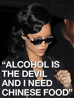 Rihanna Quote- This is so something I would say haha