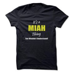 Its a MIAH Thing Limited Edition - #printed t shirts #vintage sweatshirts. BEST BUY => https://www.sunfrog.com/Names/Its-a-MIAH-Thing-Limited-Edition.html?60505