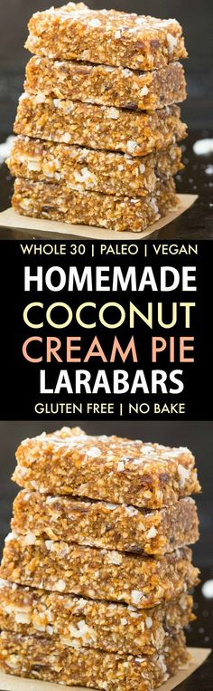 Homemade Coconut Cream Pie Larabars Paleo Vegan Gluten Free) These homemade Larabars are cheaper than store-bought and take minutes to whip up! Made with just 5 Ingredients and approved! (vegan whole 30 dairy free refined sugar free Easy Baking Recipes, Gluten Free Recipes, Snack Recipes, Cooking Recipes, Vegan Recipes, Easy Cooking, Low Carb Dessert, Paleo Dessert, Gluten Free