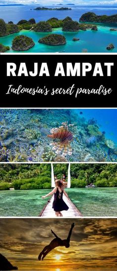 Raja Ampat A Guide to Indonesia's Secret Paradise. Raja Ampat is home to some of the most beautiful islands on the planet. There�s spectacular snorkelling and diving, and some of the friendliest people you�ll ever meet. Isn�t it time you explored this sec