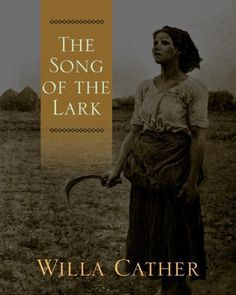 The Song of the Lark by Willa Cather, Just got this book.  Read her books My Antonia and O Pioneers.  Both very good