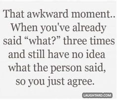 That awkward moment when you've already said what  #funny #haha #lol #laughtard #funnypics #awkward