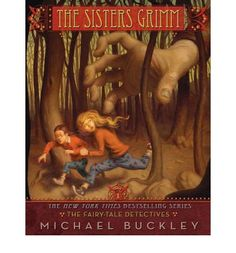 The Sister's Grimm: Book 1 by Michael Buckley