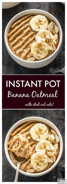 Banana Oatmeal made in the Instant Pot! A healthy way to start your day! Find the recipe on www.cookwithmanali.com